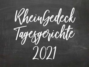 RheinGedeck Tagesgerichte 2021